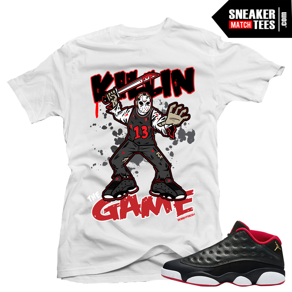 "Jordan 13 Low Bred shirts to match ""Killing the Game ..."