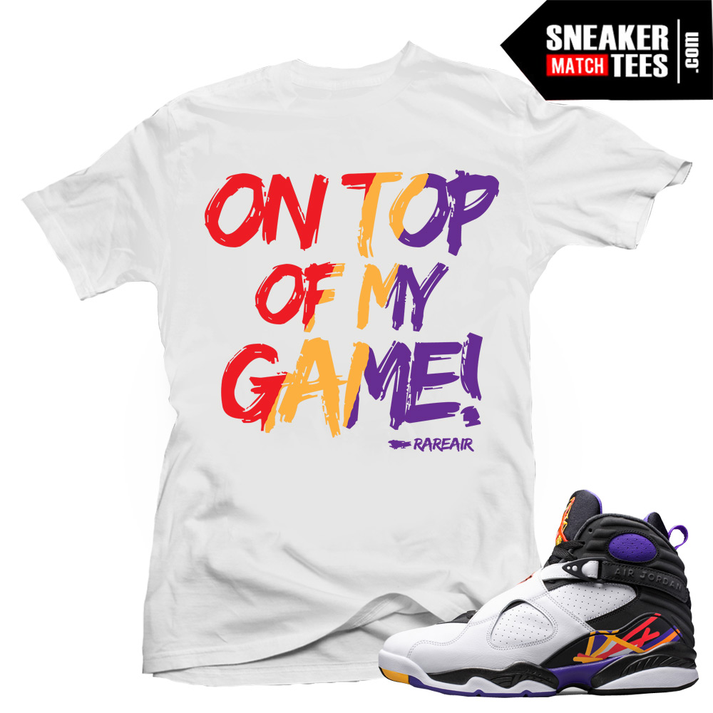 "938bd909a48267 Jordan 8 Three Peat shirts to match ""On my Game"" White Tee"