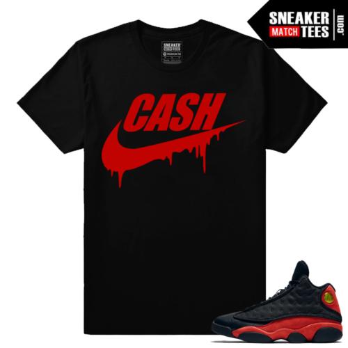 Air Jordan Retro 13 Bred Match Cash Streetwear shirt