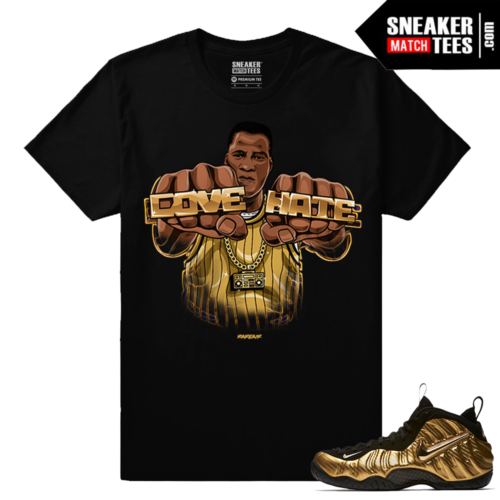 Gold Foamposites Radio Raheem Love Hate Black T shirt