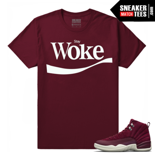 Air Jordan 12 Bordeaux Stay Woke Maroon T shirt