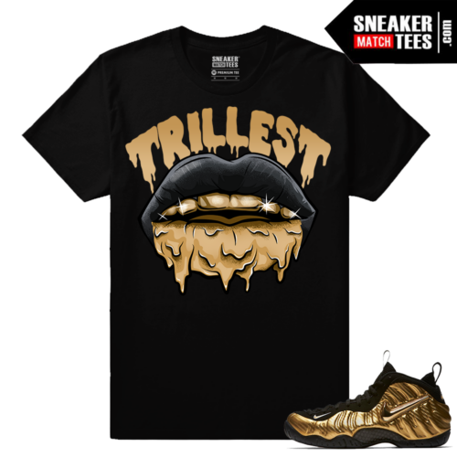 Metallic Gold Foamposites Trillest Black Sneaker tees