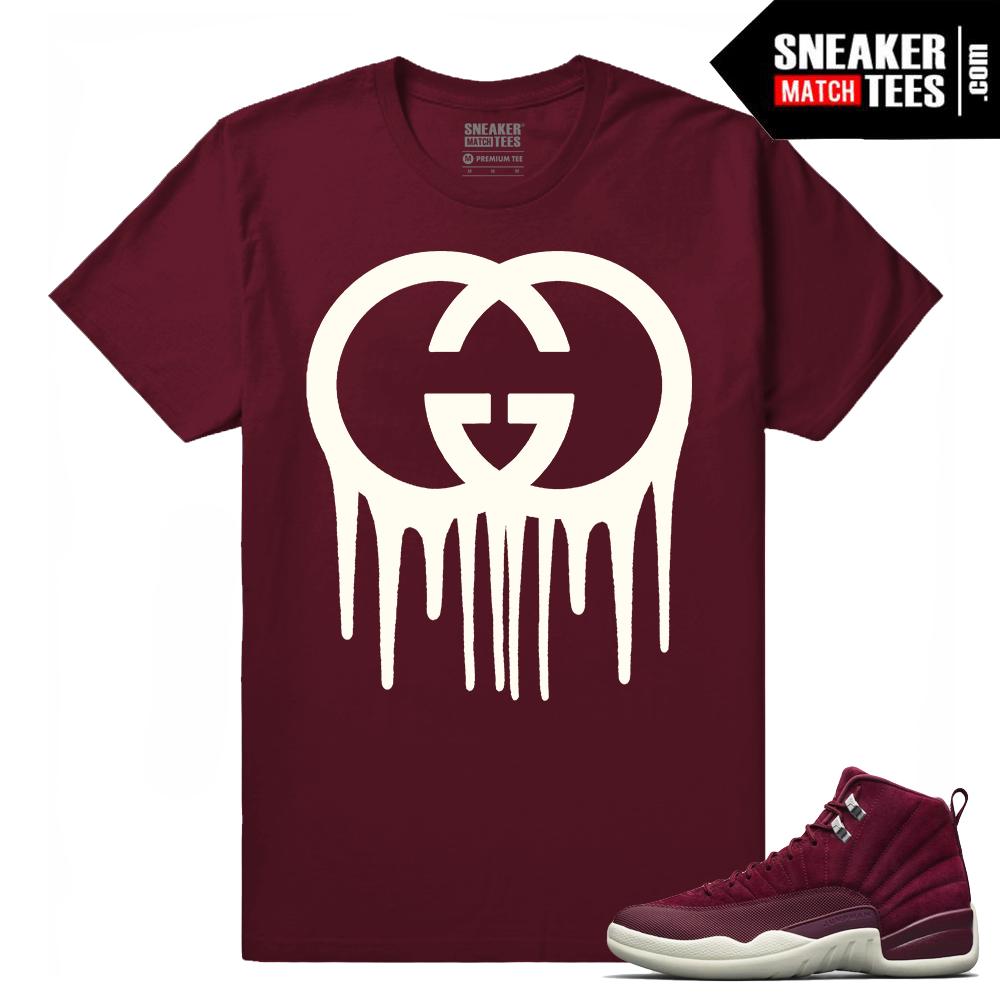9dee51fb Air Jordan 12 Bordeaux Gucci Drip Maroon T shirt - Sneaker Match Tees