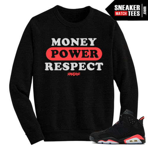 Infrared 6s Crewneck Sweater Money Power Respect