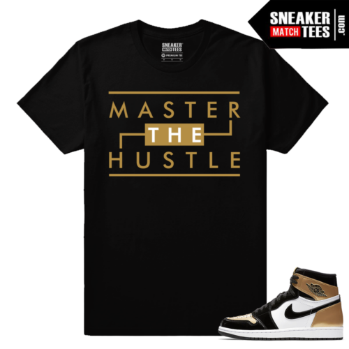 Jordan 1 NRG Gold Toe Sneaker tees Black Master The Hustle