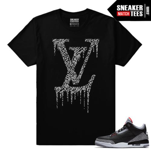 Jordan 3 Black Cement Sneaker tees LV Drip