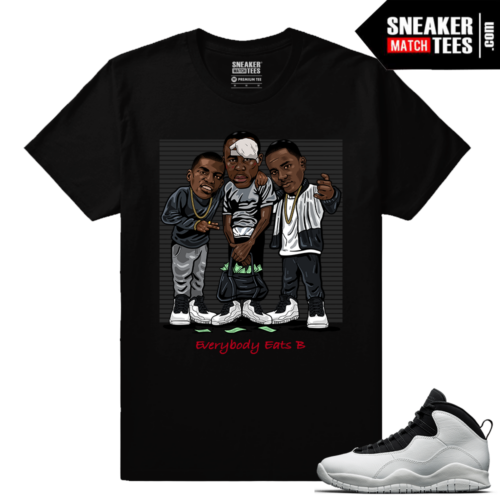 Jordan 10 Im Back Sneaker Match Tees Black Everybody eats b