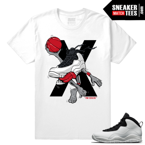 Jordan 10 Im Back Sneaker Match Tees White Air 10s