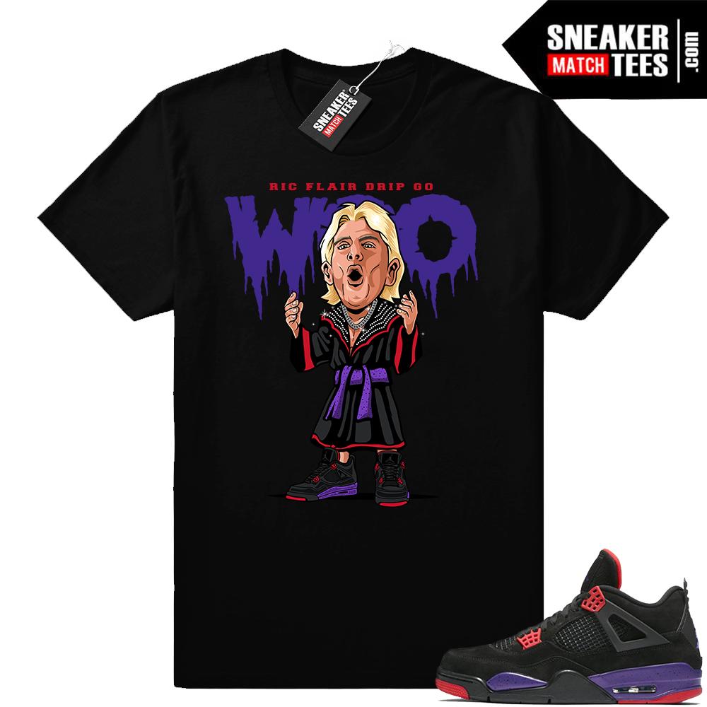 Ric Flair Drip Go Woo Jordan 4 Raptors t shirt