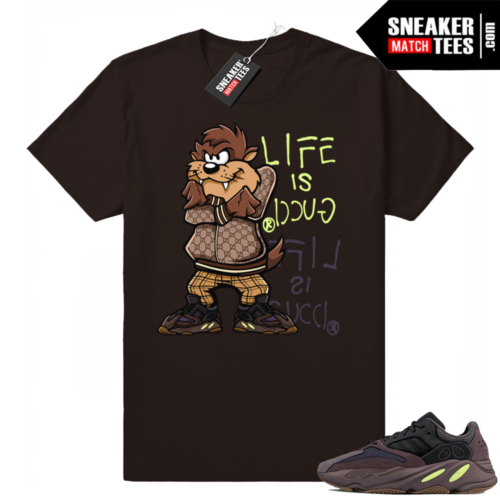 Life is Gucci Yeezy Boost 700 Muave t-shirt