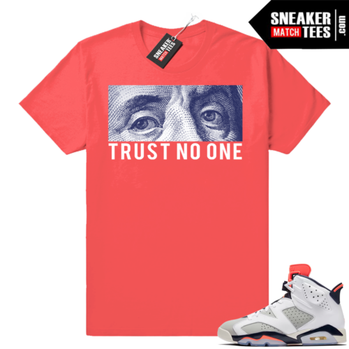 Trust No One Infrared shirt