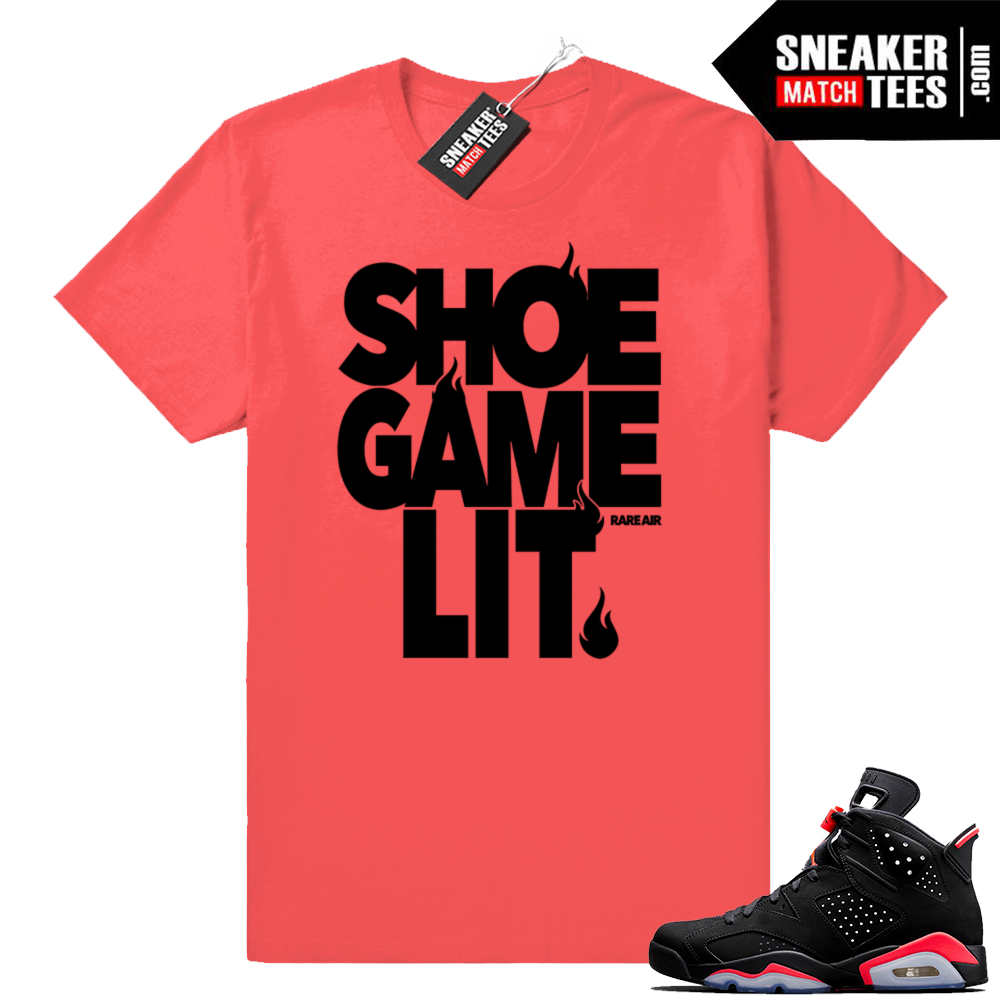 Infrared 6s Shoe Game lit t-shirt