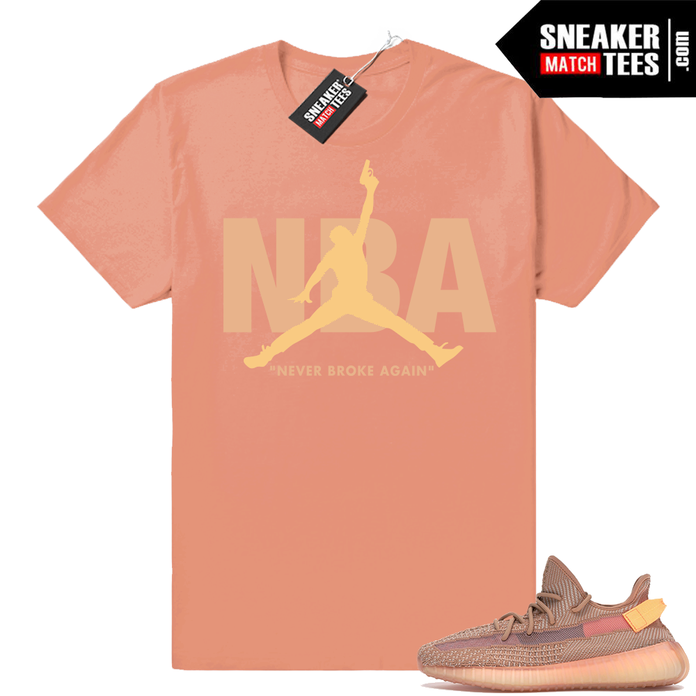 Yeezy Clay 350 Never Broke Again Shirt