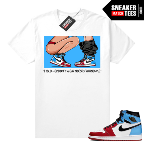Fearless Jordan 1 shirt White No 350s