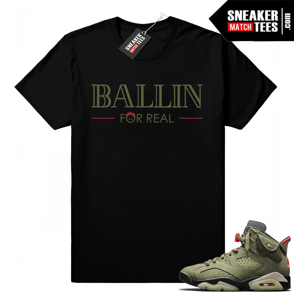 Travis Scott x Jordan 6 Black shirt Ballin For Real