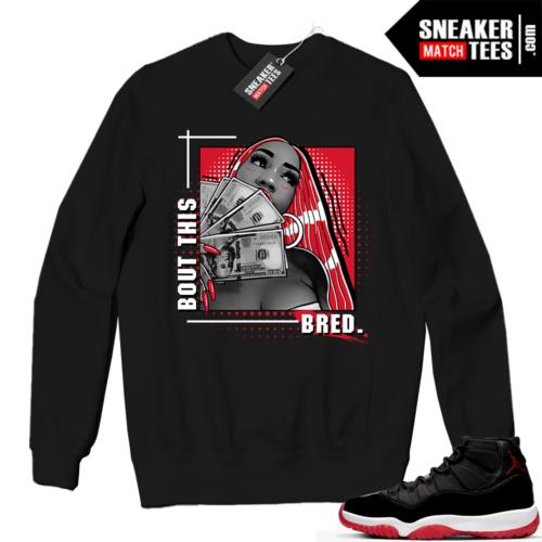 Jordan 11 BRED Crewneck Sweatshirt Black Bout this Bred
