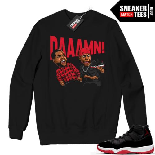 Jordan 11 BRED Crewneck Sweatshirt DAAAMN