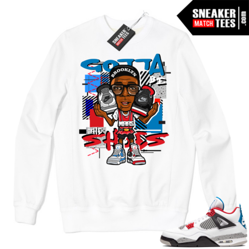 Jordan 4 What the Crewneck Sweatshirt White Gotta Be the Shoes