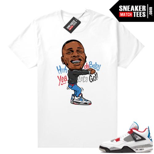 Jordan 4 What the shirt white Dababy Toon