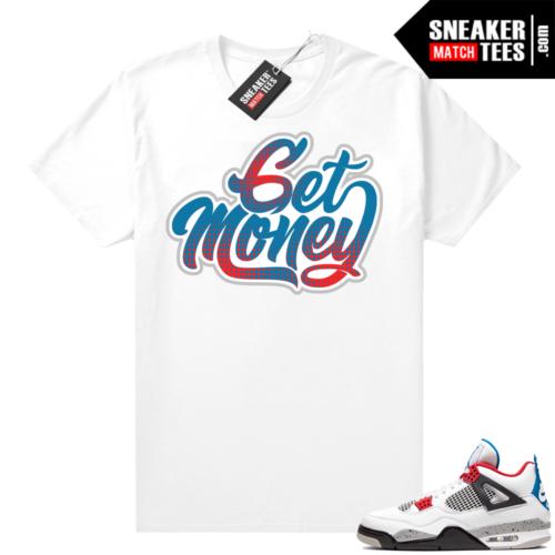 Jordan 4 What the shirt white Get Money