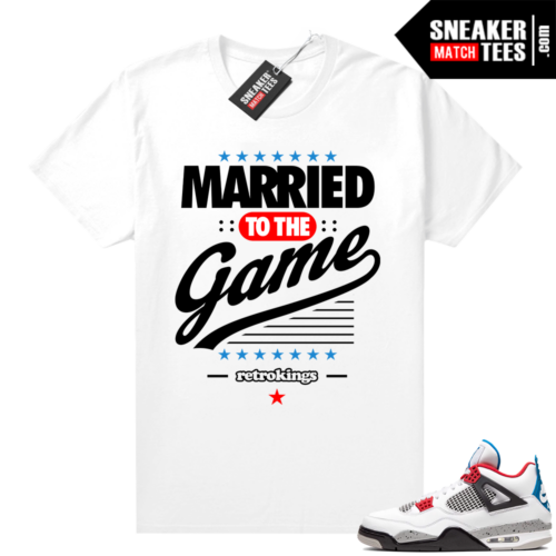 Jordan 4 What the shirt white Married to the Game
