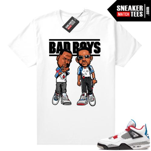 What the 4s matching shirt White Bad Boys