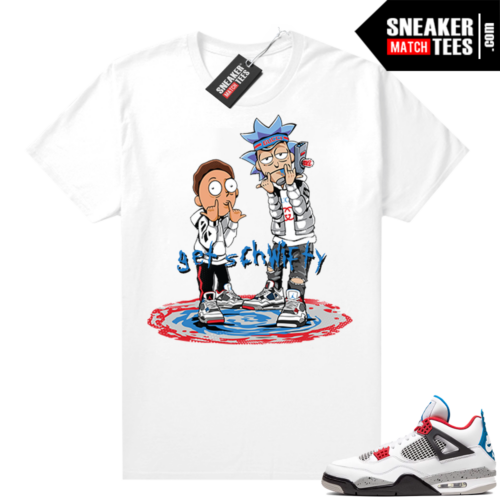 What the 4s shirt White Get Schwifty