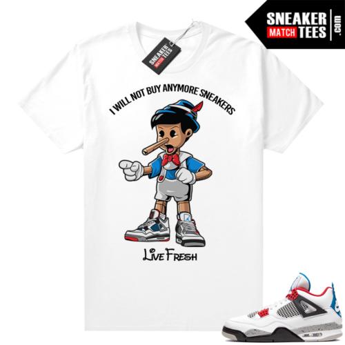 What the 4s shirt white Sneakerhead Pinocchio