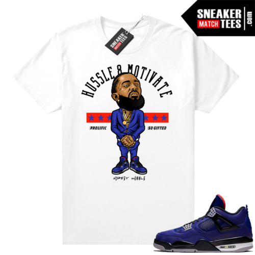 Winter Loyal Blue 4s Shirt Nipsey Hussle Motivate