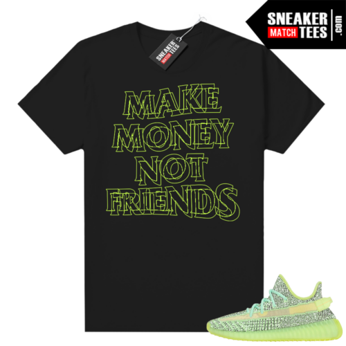 Yeezreel Yeezy 350 shirt black Money Not Friends