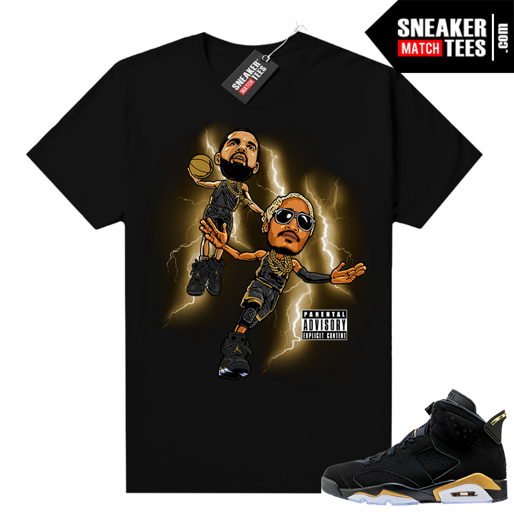 DMP 6s What A Time to Be Alive 2 shirt