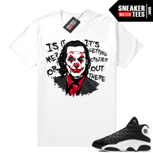 Jordan 13 Reverse He Got Game shirt White Joker