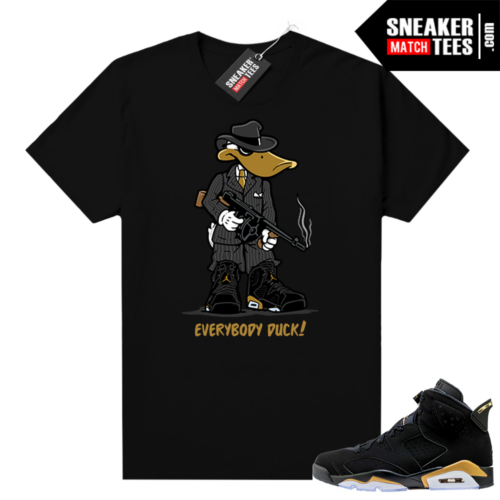 Jordan retro 6 DMP shirt Everybody Duck