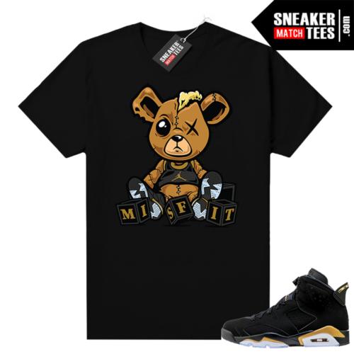 Jordan retro 6 DMP shirt Misfit Teddy
