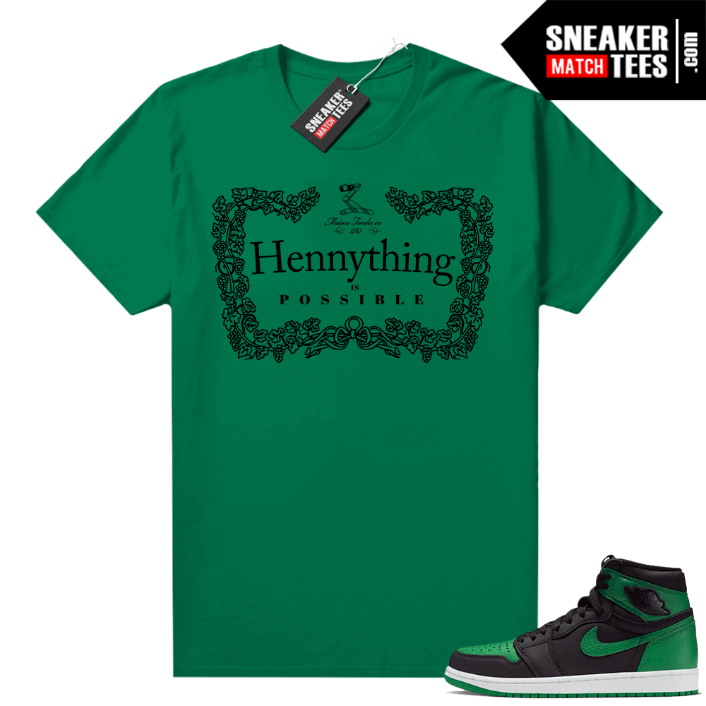 Pine Green 1s shirt Hennything