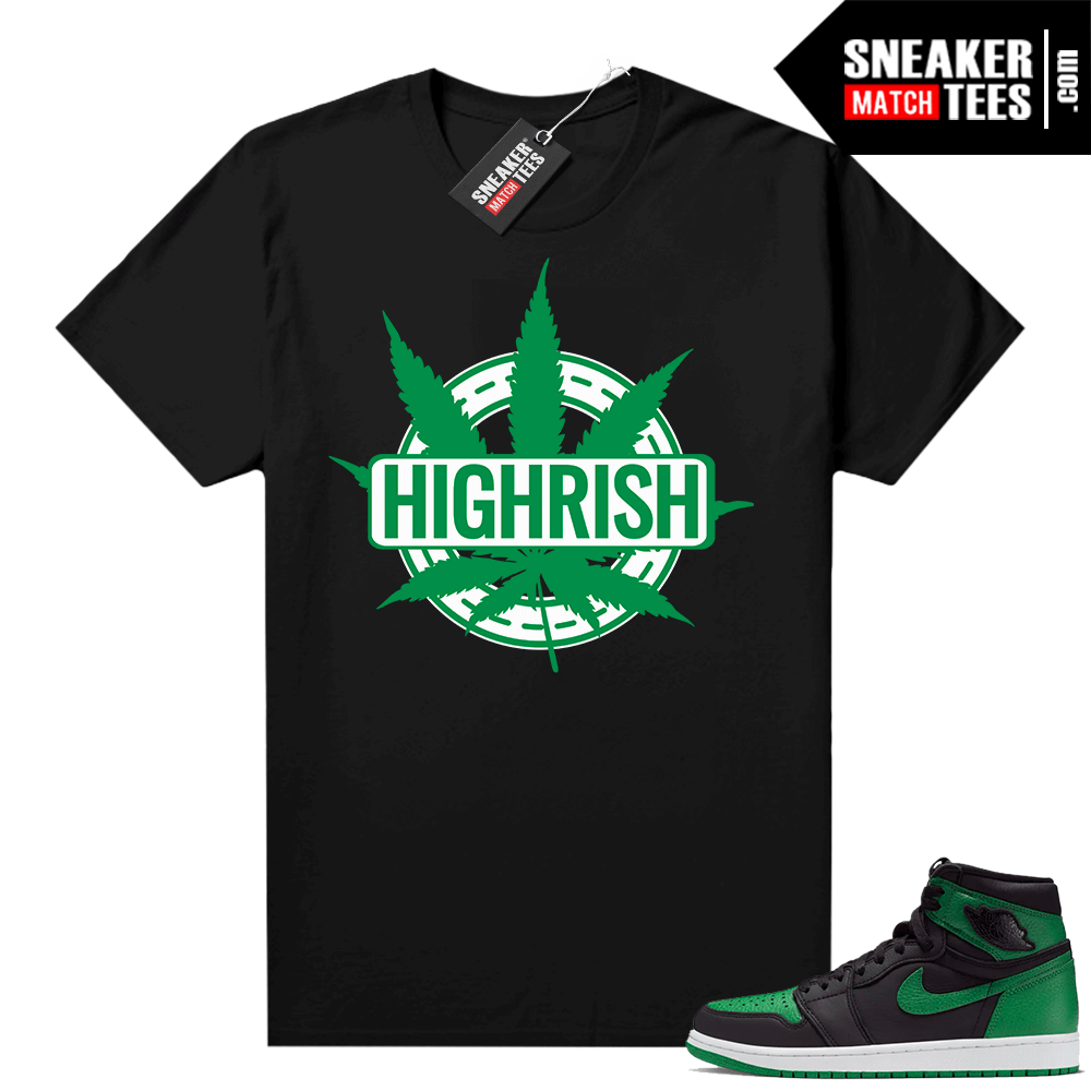 Pine Green 1s shirt black Saint Pattys Day Highrish