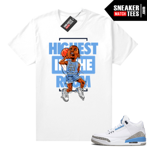Jordan 3 tees UNC Highest in the Room