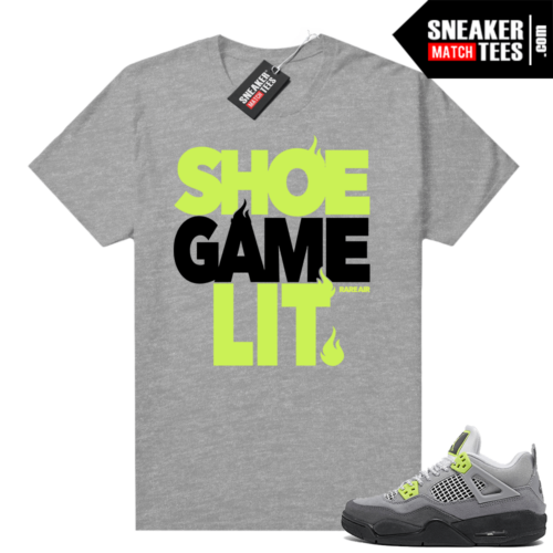 Jordan 4 Neon Air Max 95 shirt Grey Shoe Game Lit
