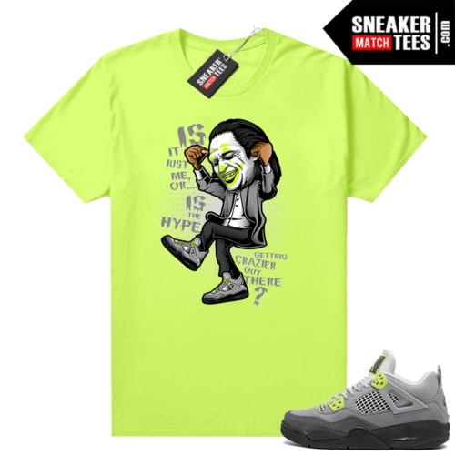 Jordan match sneaker tees shirts Neon 4s Air Max 95 Volt Crazy Hype