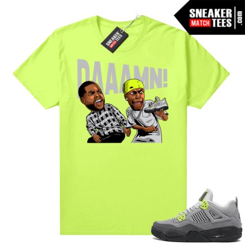 Jordan sneaker shirts match Neon 4s Air Max 95 Neon Daaamn