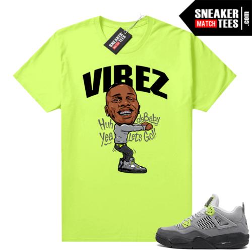 Neon 4s Air Max 95 Jordan shirt match Dababy Vibez
