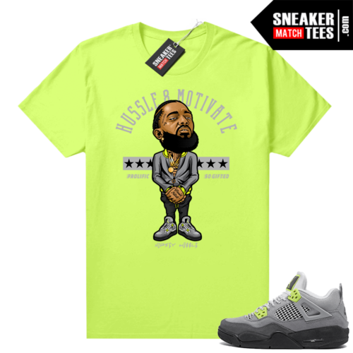 Neon 4s Air Max 95 Jordan sneaker match t-shirt Hussle Motivate