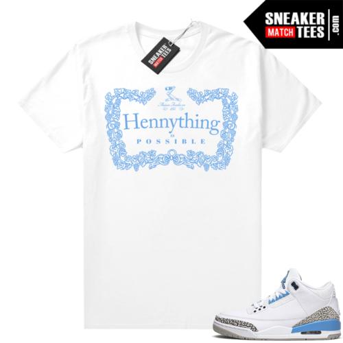 Shirt matching Jordans UNC 3s Hennything