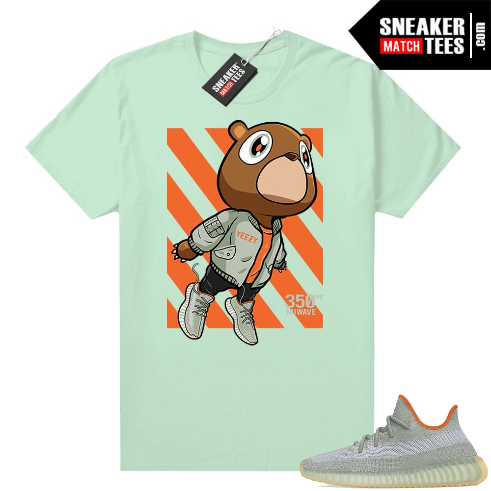 Shirts to match Desert Sage Yeezy 350 Mint Fly Bear