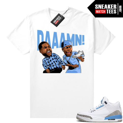 Shirts to match Jordan 3 UNC Daaamn