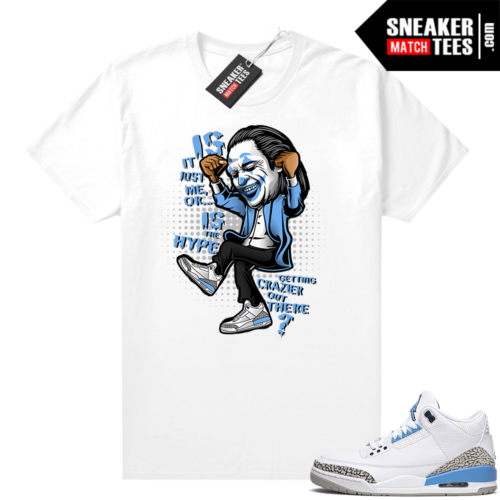 Sneaker shirts UNC 3s Jordan retro Crazy Hype