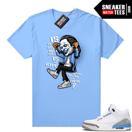 UNC 3s shirt match Carolina Blue Crazy Hype