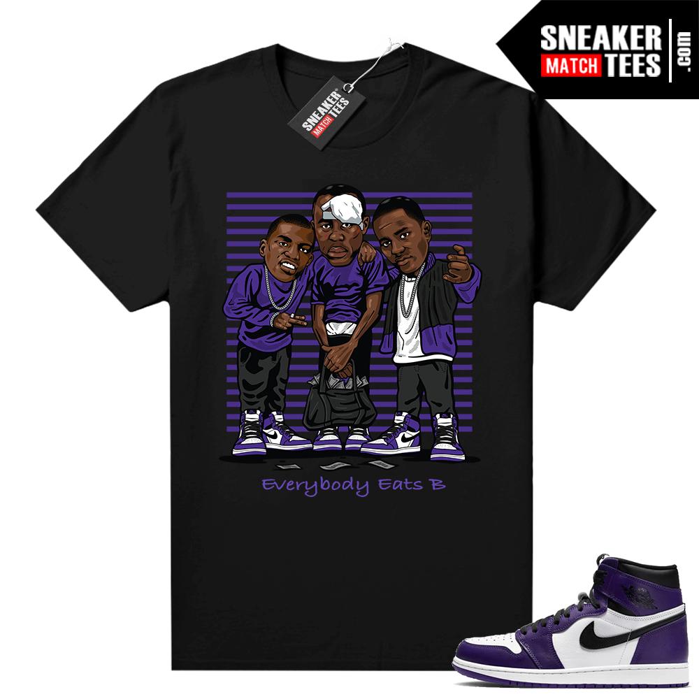 Court Purple 1s Jordan Graphic tees Everybody Eats B