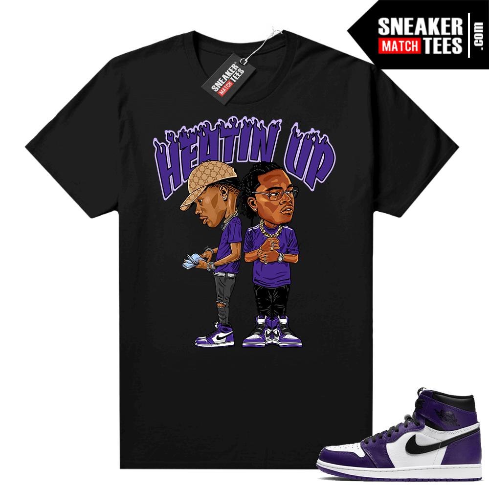 Court Purple 1s Jordan Graphic tees Heatin Up