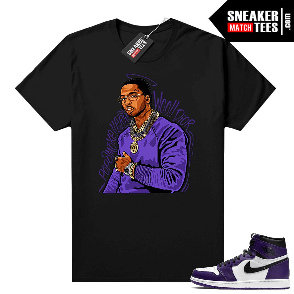 Court Purple 1s Jordan Graphic tees Pop Smoke Tribute